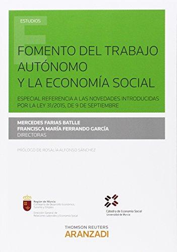 Fomento del trabajo autónomo y la economía social: (Especial referencia
