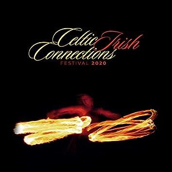 Celtic Irish Connection Festival 2020 - A True Legend & Traditional Irish Sounds, Mystical Background Instrumental Music