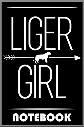 Notebook: Liger Girl Gift For Women Tigon Animal Male lion Lover T-Shirt - 100 pages 6x9 inch by Chodulachuyen Eojcungduoc
