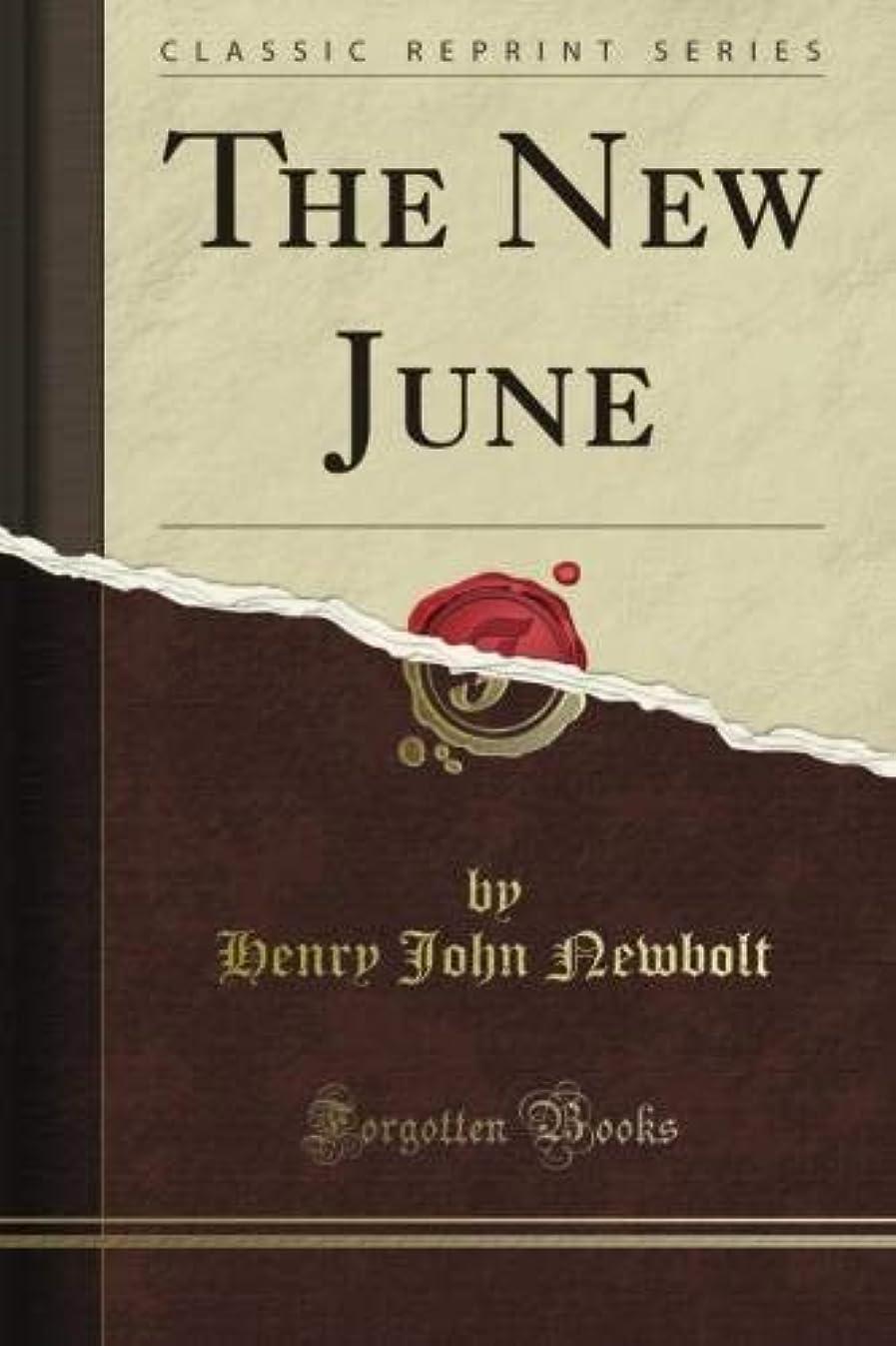 胚精神ほかにThe New June (Classic Reprint)