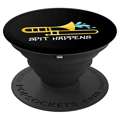 Funny Spit Happens Trombone Player Band Gift Accessories PopSockets Grip and Stand for Phones and Tablets