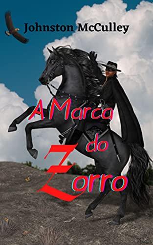 A Marca do Zorro: Grande história de ficção e aventuras, a personagem do Zorro, faz justiça a todos os tiranos que ameaçam a ordem e o bem-estar do seu povo.