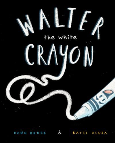 Walter the White Crayon