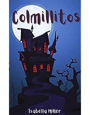 Colmillitos: (Cuento infantil sobre familia, amistad, emociones, valores, aprendizaje) (Cuentos infantiles sobre familia, amistad, emociones, valores, aprendizaje)