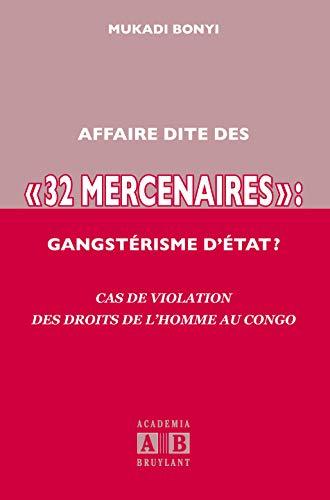 Affaire dite des : Cas de violation des droits de l'homme au Congo