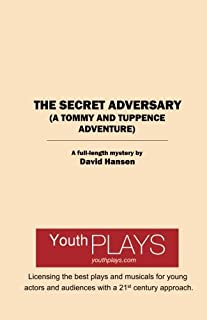 The Secret Adversary: A Tommy and Tuppence Adventure