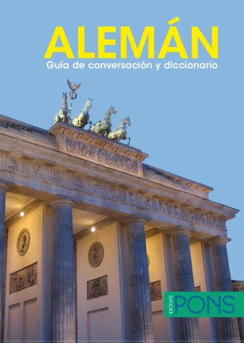 ALEMÁN. Guía de conversación y diccionario (Pons- Guia Conversacion+dic)