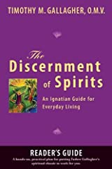 Discernment of Spirits: A Reader's Guide: An Ignatian Guide for Everyday Living Paperback