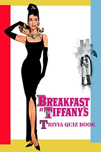 Breakfast At Tiffany's: Trivia Quiz Book (English Edition)