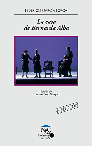 La casa de Bernarda Alba: 18 (NyC-Biblioteca de Aula)