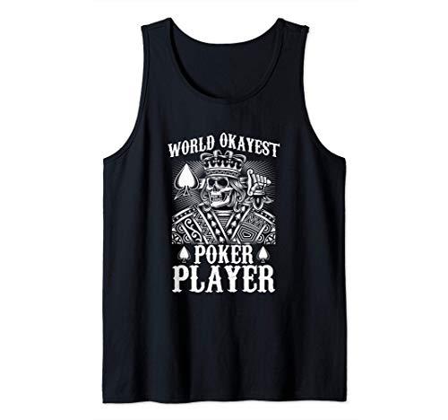 Poker Apparel Worlds Okayest Poker Player Canotta