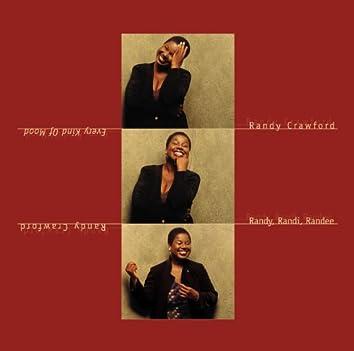 Every Kind Of Mood - Randy, Randi, Randee
