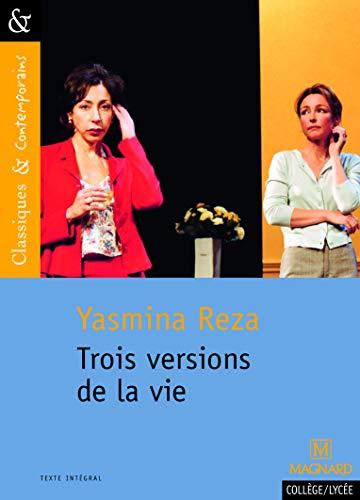 Trois versions de la vie - Classiques et Contemporains (2013)