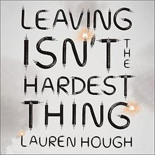 Leaving Isn't the Hardest Thing cover art