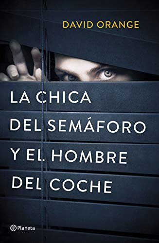 La Chica Del Semáforo Y El Hombre Del Coche Spanish Edition Kindle Edition By Orange David Literature Fiction Kindle Ebooks