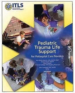 Pediatric Trauma Life Support (Prehospital Care Providers)
