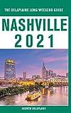 Nashville - The Delaplaine 2021 Long Weekend...