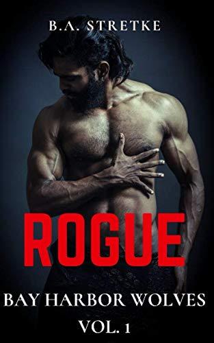 Rogue: Bay Harbor Wolves Vol. 1