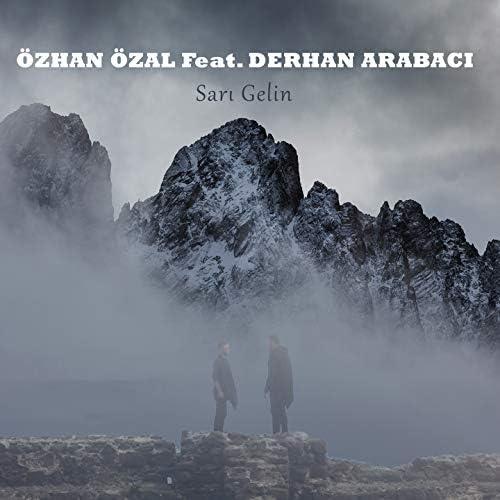 Özhan Özal feat. Derhan Arabacı
