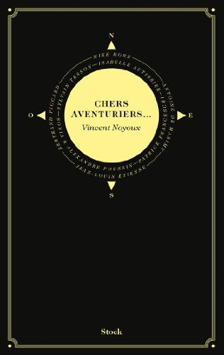 CHERS AVENTURIERS