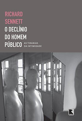 O declínio do homem público: As tiranias da intimidade