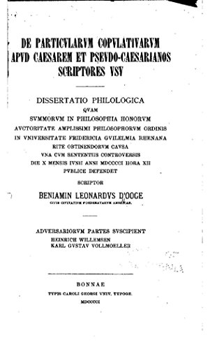De particularum copulativarum apud Caesarem, et pseudo-caesarianos (English Edition)