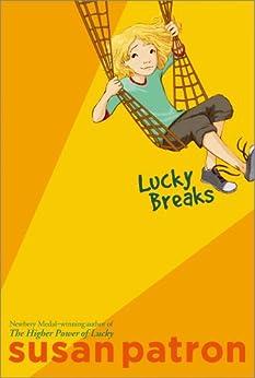 Lucky Breaks by [Susan Patron, Matt Phelan]