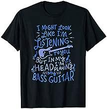 Funny Bass Guitar Player T-Shirt Music Lover Bassist Shirt