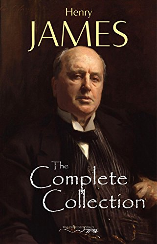 Henry James: The Complete Collection (English Edition)の詳細を見る
