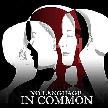 No Language in Common