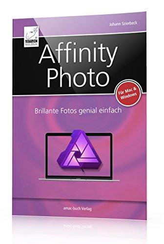 bester der welt Affinity Photo: Version 1.5 für Mac- und Windows-Benutzer.  Ursprünglich einfache Fotos,… 2020