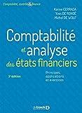 Comptabilité et analyse des états financiers: Principes, applications et exercices (Comptabilité, contrôle & finance)