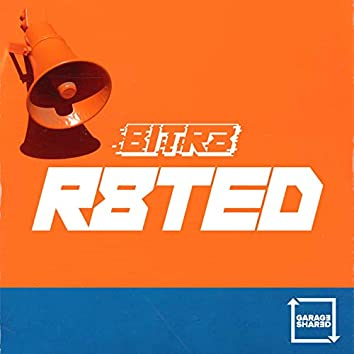 R8ted (Mixed by Bitr8)