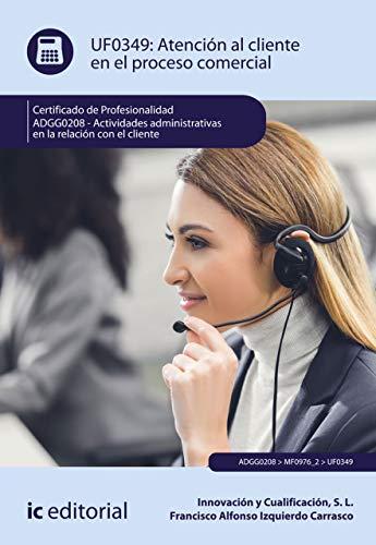 Atención al cliente en el proceso comercial. ADGG0208