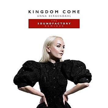Kingdom Come (feat. SoundFactory) [The SoundFactory Remixes]