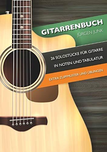 Gitarrenbuch: 26 Solostücke für Gitarre