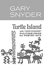 [Turtle Island (New Directions Books)] [By: Snyder, Gary] [January, 1974]