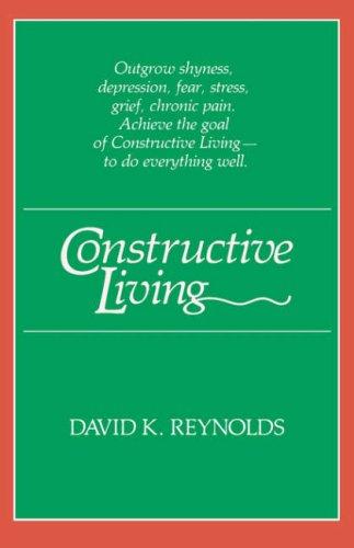 Constructive Living (Kolowalu Books (Paperback))