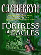 Fortress of Eagles (Fortress Series Book 2)