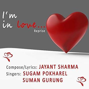 I'm in Love... (Reprise)