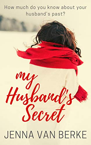 My Husband's Secret: A Single Parent Romance (English Edition)