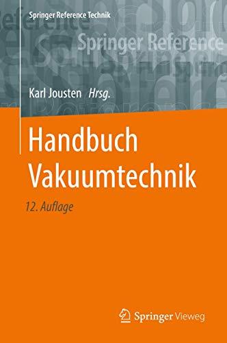 Handbuch Vakuumtechnik (Springer Reference Technik)