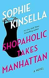 Shopaholic Takes Manhattan (Shopaholic #2) by Sophie Kinsella