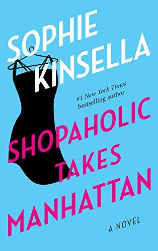 Shopaholic Takes Manhattan: A Novelの詳細を見る