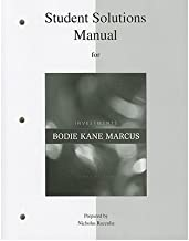 Student Solutions Manual for Investments by Bodie,Zvi; Kane,Alex; Marcus,Alan. [2010,9th Edition.] Paperback