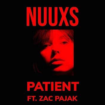 Patient (feat. Zac Pajak)