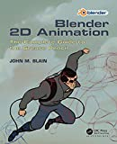 Blender 2D Animation: The Complete Guide to the Grease Pencil (English Edition)