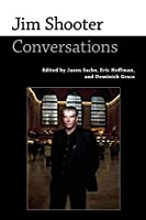 Jim Shooter: Conversations (Conversations with Comic Artists)