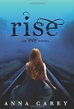 Rise: An Eve Novel Paperback – December 17, 2013