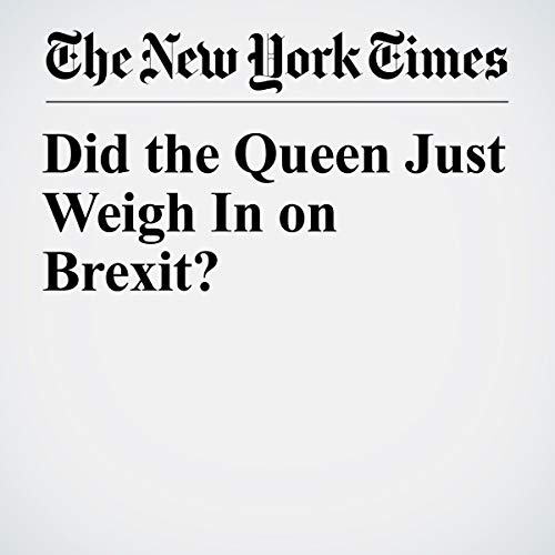 『Did the Queen Just Weigh In on Brexit?』のカバーアート
